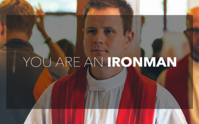 Men of God: You are an Ironman
