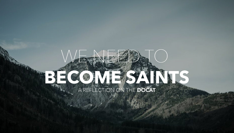We Need to Become Saints: A Reflection on the DoCat